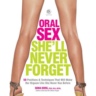 Oral Sex She'll Never Forget (BOK)