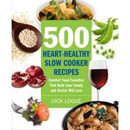 500 Heart-healthy Slow Cooker Recipes (BOK)