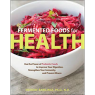 Fermented Foods for Health (BOK)