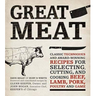 Great Meat: Classic Techniques and Award-Winning Recipes for Selecting, Cutting, and Cooking Beef, L (BOK)