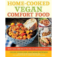 Home-Cooked Vegan Comfort Food: More Than 200 Belly-Filling, Lip-Smacking Recipes (BOK)