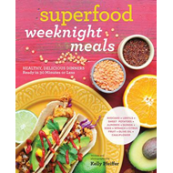 Superfood Weeknight Meals (BOK)