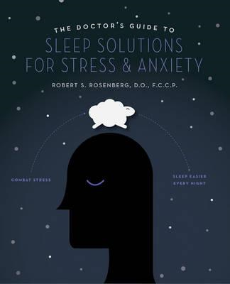 Doctor's Guide to Sleep Solutions for Stress and Anxiety (BOK)