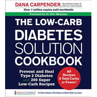 Low-Carb Diabetes Solution Cookbook (BOK)
