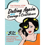 Dating Again with Courage and Confidence (BOK)