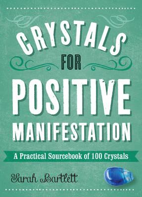 Crystals for Positive Manifestation (BOK)