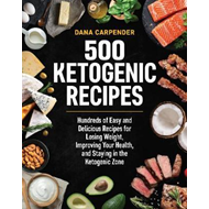 500 Ketogenic Recipes (BOK)