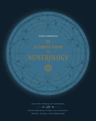 Ultimate Guide to Numerology (BOK)