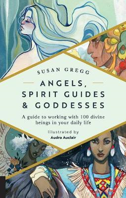 Angels, Spirit Guides & Goddesses (BOK)