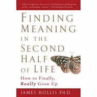 Finding Meaning in the Second Half of Life (BOK)