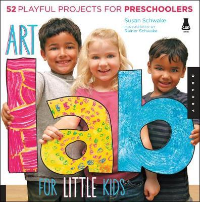 Art Lab for Little Kids: 52 Playful Projects for Preschoolers! (BOK)