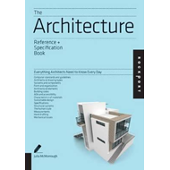 The Architecture Reference & Specification Book: Everything Architects Need to Know Everyday (BOK)
