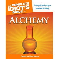 Complete Idiot's Guide to Alchemy (BOK)