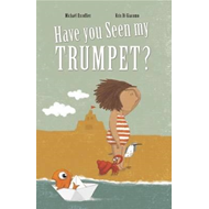 Have You Seen My Trumpet? (BOK)