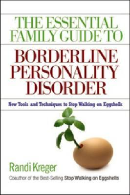 Essential Family Guide To Borderline Personality Disorder, T (BOK)