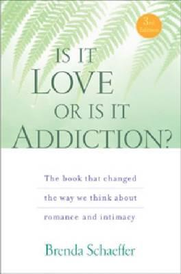 Is it Love or is it Addiction? (BOK)
