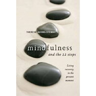 Mindfulness and the 12 Steps (BOK)