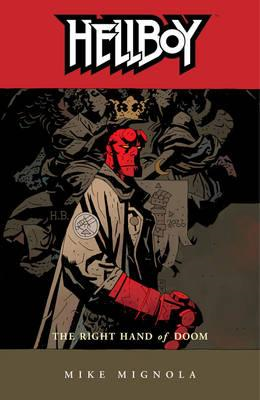Hellboy Volume 4: The Right Hand Of Doom (2nd Ed.) (BOK)