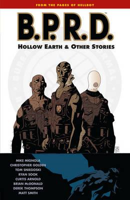 B.P.R.D. Volume 1: The Hollow Earth and Other Stories (BOK)