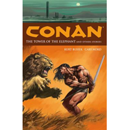 Conan Volume 3: The Tower of the Elephant and Other Stories (BOK)