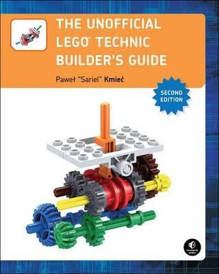 Unofficial Lego Technic Builder's Guide, 2e (BOK)