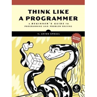 Think Like A Programmer, Python Edition (BOK)