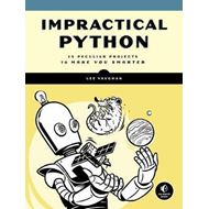Impractical Python Projects (BOK)