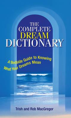 Complete Dream Dictionary (BOK)