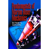 Fundamentals of Marine Riser Mechanics: Basic Principles and Simplified Analysis (BOK)