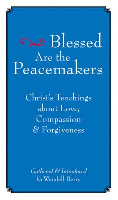 Blessed are the Peacemakers (BOK)