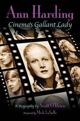 Ann Harding - Cinema's Gallant Lady (BOK)