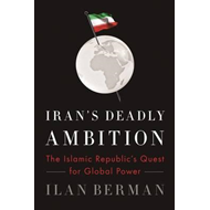 Iran's Deadly Ambition (BOK)