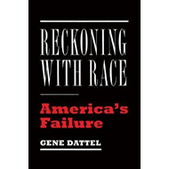 Reckoning with Race (BOK)