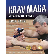 Krav Maga Weapon Defenses (BOK)