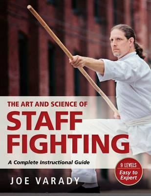 Art and Science of Staff Fighting (BOK)