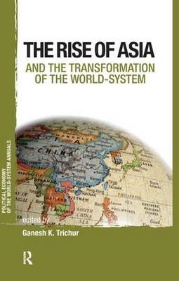Asia and the Transformation of the World-System (BOK)