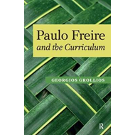 Paulo Freire and the Curriculum (BOK)