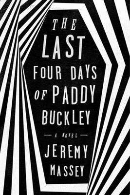 Last Four Days of Paddy Buckley (BOK)
