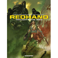 Redhand: Twilight of the Gods (BOK)
