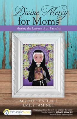 Divine Mercy for Moms (BOK)