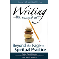 Writing - The Sacred Art: Beyond the Page to Spiritual Practice (BOK)