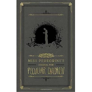 Miss Peregrine's Journal For Peculiar Children (BOK)