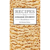 Recipes Every College Student Should Know (BOK)