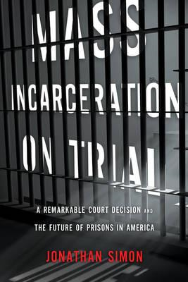 Mass Incarceration on Trial (BOK)