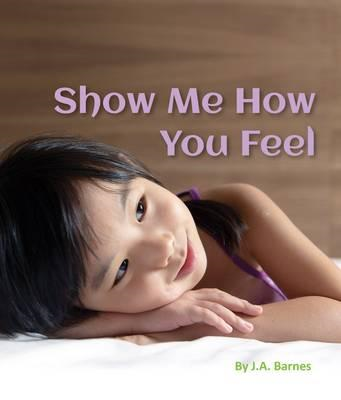 Show Me How You Feel (BOK)