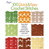 100 Quick & Easy Crochet Stitches (BOK)
