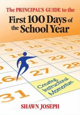 Principal's Guide to the First 100 Days of the School Year (BOK)