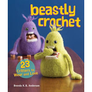 Beastly Crochet: 23 Critters to Wear and Love (BOK)