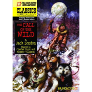 Classics Illustrated: The Call of the Wild (BOK)