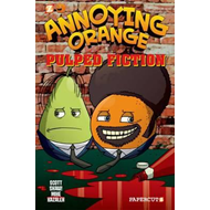Annoying Orange: No. 3: Pulped Fiction (BOK)